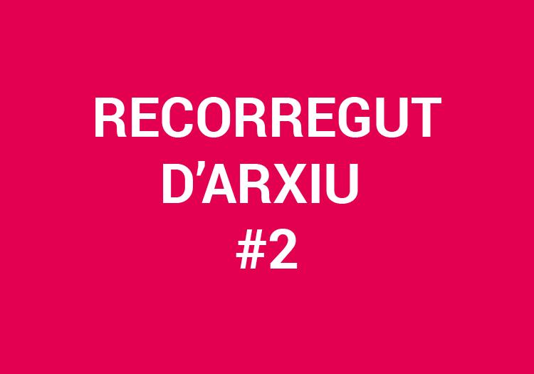cultural_rizoma_blog_recorregut_darxiu2